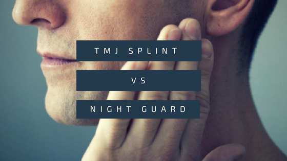 Tmj Mouth Guard Vs Splint Which One Is For Me 2020
